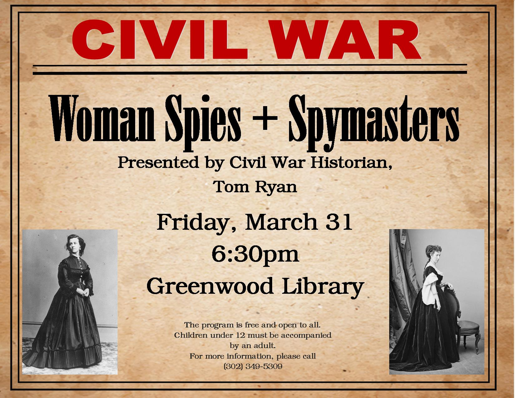 women spies of the civil war A history of women in the military from the revolutionary war to present day information about sexual harassment issues rose o'neal greenhow was a leader in washington society and one of the most renowned spies in the civil war.